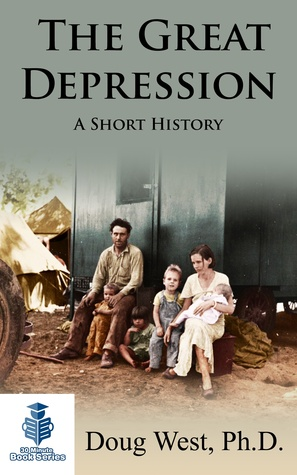 The Great Depression: A Short History