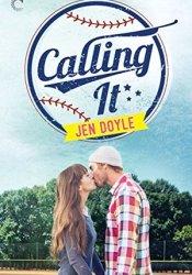 Calling It (Calling It, #1) Pdf Book