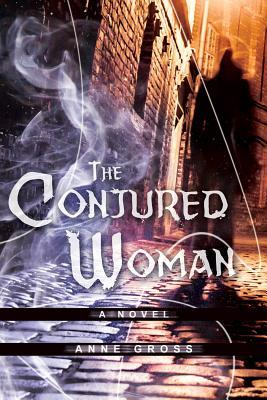 The Conjured Woman (Emerald Scarab Adventures #1)