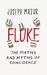 Fluke: The Maths and Myths of Coincidence