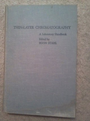 Thin-Layer Chromatography: A Laboratory Handbook