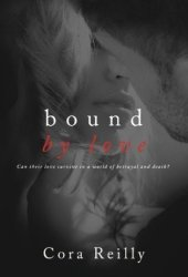 Bound by Love (Born in Blood Mafia Chronicles, #6) Pdf Book
