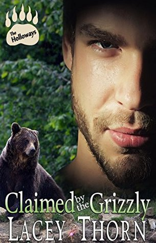 Claimed by the Grizzly (The Holloways, Book Two)