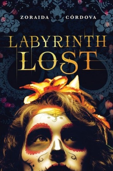Labyrinth Lost (Brooklyn Brujas, #1)-Zoraida Córdova