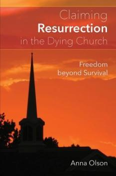 Claiming Resurrection in the Dying Church bookcover from Goodreads.com