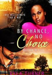 By Chance, No Choice (Stetson Series Book 1) Pdf Book