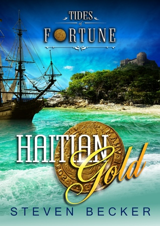 Haitian Gold (Tides of Fortune #3)
