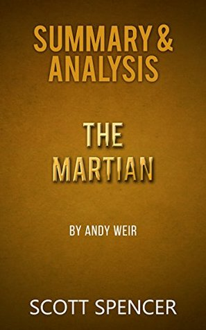 Summary & Analysis: The Martian - by Andy Weir