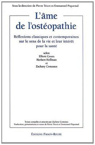 L'ame de l'Osteopathie: Reflexions Classiques et Contemporaines