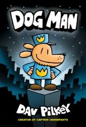 Dog Man (Dog Man, #1) Book