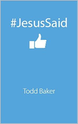 #JesusSaid