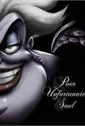 Poor Unfortunate Soul: A Tale of the Sea Witch Book Pdf