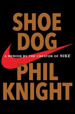 Shoe Dog: A Memoir by the Creator of NIKE Book Pdf ePub