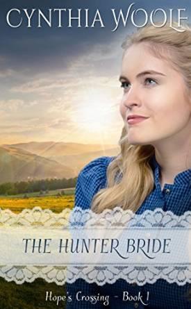 The Hunter Bride (Hope's Crossing, #1)