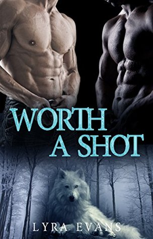 Book Cover Worth a Shot by Lyra Evans