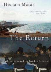 The Return: Fathers, Sons, and the Land in Between Pdf Book