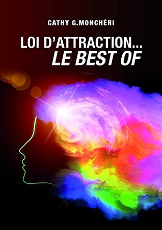 LOI D'ATTRACTION Le best-of