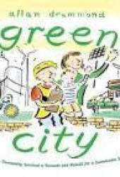 Green City: How One Community Survived a Tornado and Rebuilt for a Sustainable Future Book Pdf