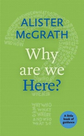 Why Are We Here?: A Little Book of Guidance