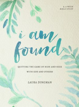 I Am Found: Quitting the Game of Hide and Seek with God and Others