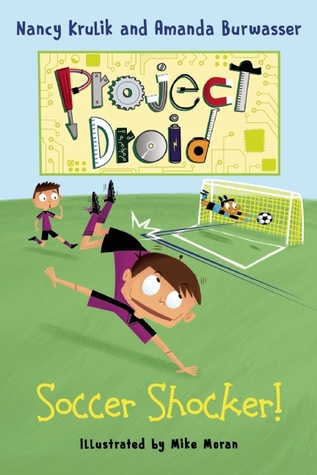 Soccer Shocker! (Project Droid #2)