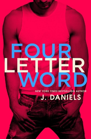 Four Letter Word (Dirty Deeds, #1)