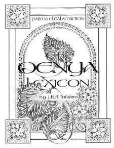 Parma Eldalamberon XII: Qenyaqetsa, The Qenya Phonology and Lexicon