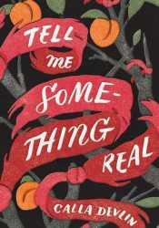 Tell Me Something Real Pdf Book