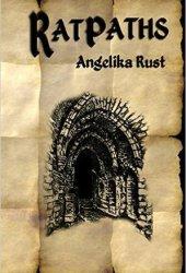 Ratpaths (Tales of Istonnia, #1)