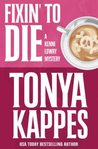 Fixin' To Die (Kenni Lowry #1) Book Pdf ePub