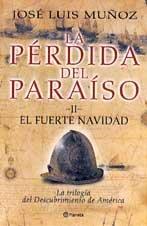 La pérdida del paraíso: II. El fuerte navidad