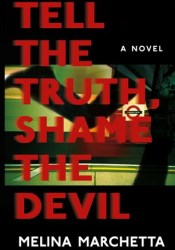 Tell the Truth, Shame the Devil Pdf Book