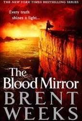 The Blood Mirror (Lightbringer, #4) Book Pdf