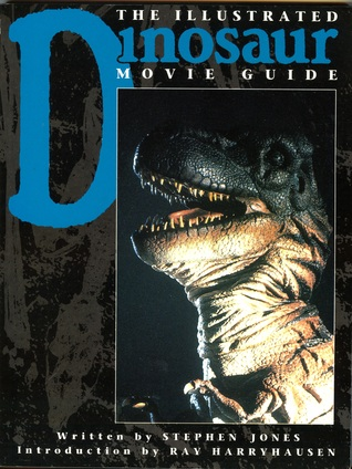The Illustrated Dinosaur Movie Guide