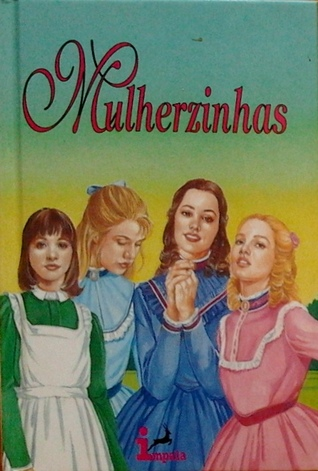 Mulherzinhas (Clássicos Ilustrados, #6)
