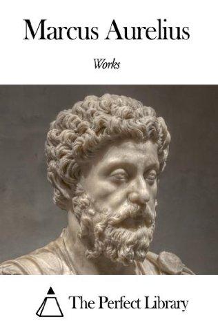 Works of Marcus Aurelius