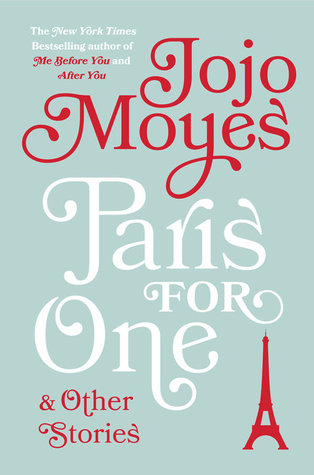 Image result for paris for one and other stories jojo moyes