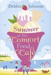 Summer at the Comfort Food Cafe (Comfort Food Cafe #1) Book Pdf