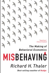 Misbehaving: The Making of Behavioral Economics Book Pdf