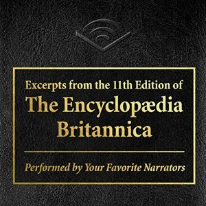 Excerpts from the 11th edition of the Encyclopedia Britannica