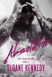 Absolution (The Protectors, #1) Book