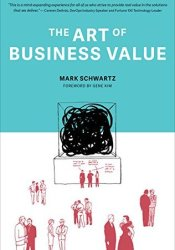 The Art Of Business Value Pdf Book