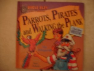 Parrots, Pirates, and Walking the Plank