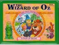 The Wizard Of Oz Fairy Tale Favorites A Pop Up Book