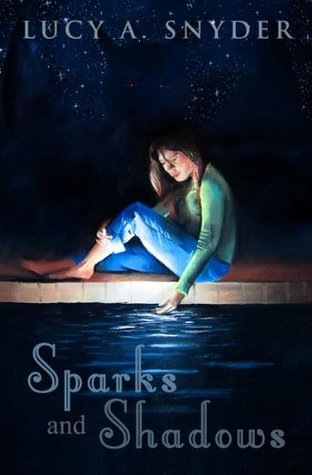Sparks and Shadows: Stories and Poetry