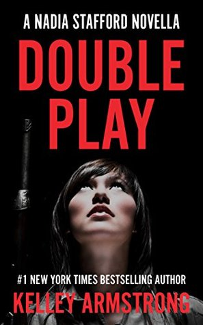 Double Play (Nadia Stafford, #3.5)