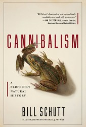 Cannibalism: A Perfectly Natural History Book Pdf