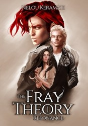 Resonance (The Fray Theory, #1) Pdf Book