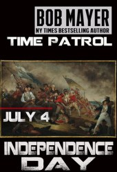 Independence Day (Area 51: Time Patrol #4)