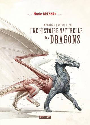 Une histoire naturelle des dragons